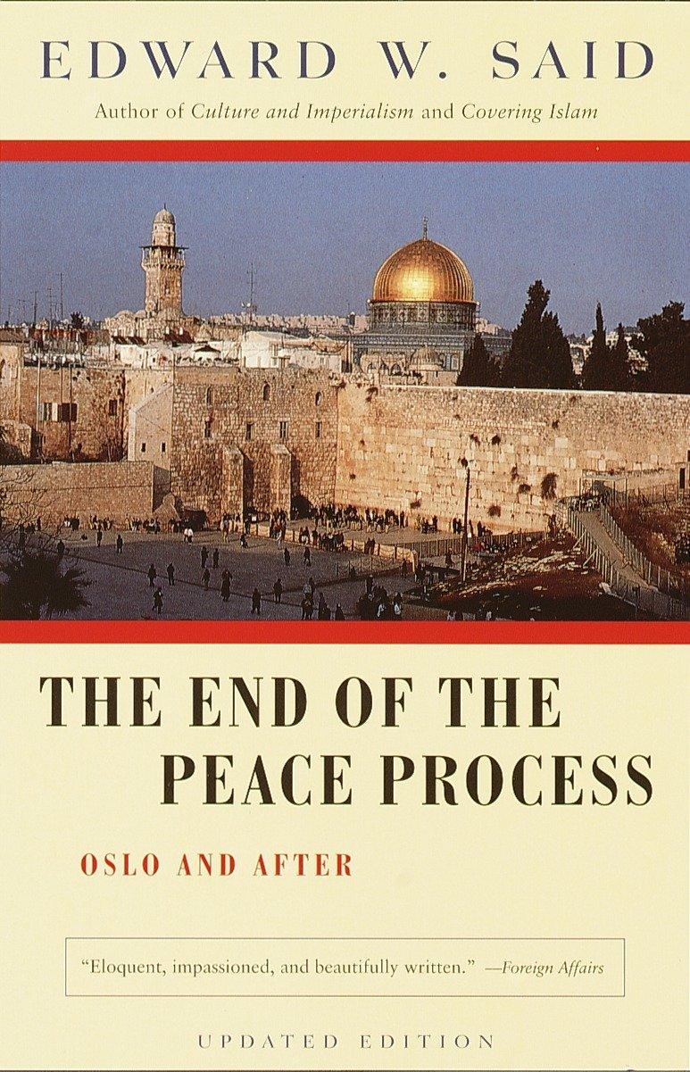 La fine del processo di pace. Oslo e dopo l'autore Edward W. Said Granta 1999